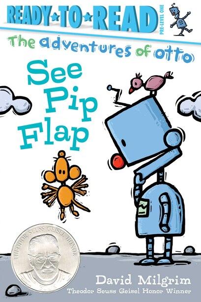 See Pip Flap de David Milgrim