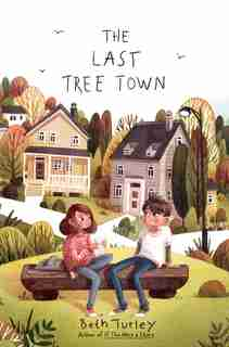 The Last Tree Town by Beth Turley