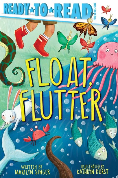 Float, Flutter by Marilyn Singer