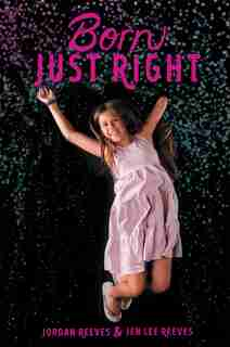 Born Just Right by Jordan Reeves