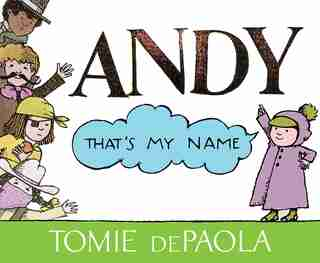 Andy, That's My Name by Tomie dePaola