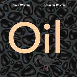 Oil by Jonah Winter