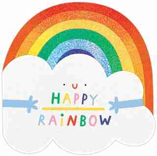 Happy Rainbow by Hannah Eliot