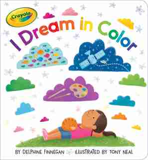 I Dream in Color by Delphine Finnegan