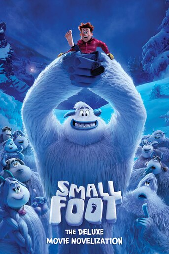 Smallfoot The Deluxe Movie Novelization by Tracey West