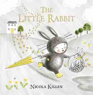 The Little Rabbit by Nicola Killen