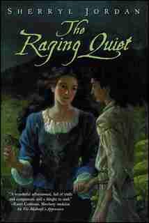 The Raging Quiet by Sherryl Jordan