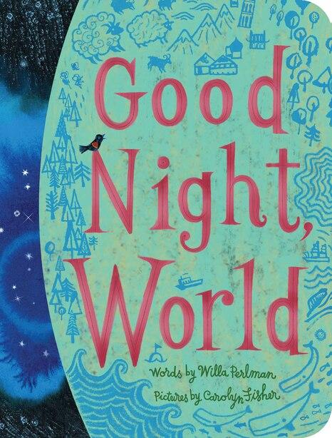 Good Night, World by Willa Perlman
