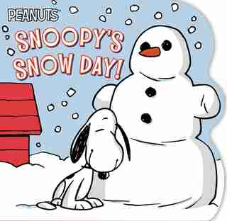 Snoopy's Snow Day! by Charles  M. Schulz