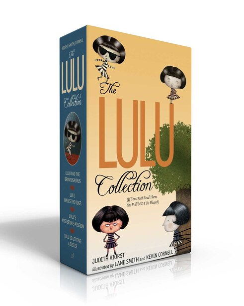 The Lulu Collection (If You Don't Read Them, She Will NOT Be Pleased): Lulu and the Brontosaurus; Lulu Walks the Dogs; Lulu's Mysterious Mission; Lulu Is Getting a Sister by Judith Viorst