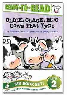 Click, Clack! Ready-to-Read Value Pack: Click, Clack, Moo; Giggle, Giggle, Quack; Dooby Dooby Moo; Click, Clack, Boo!; Click, Clack, Peep!; by Doreen Cronin