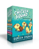 The Complete Chicken Squad Misadventures: The Chicken Squad; The Case Of The Weird Blue Chicken…