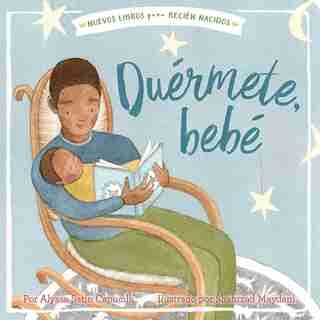 Duérmete, Bebé (hush A Bye, Baby) by Alyssa Satin Capucilli