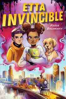 Etta Invincible by Reese Eschmann