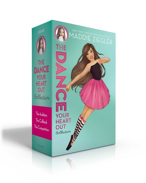 The Dance Your Heart Out Collection: The Audition; The Callback; The Competition by Maddie Ziegler