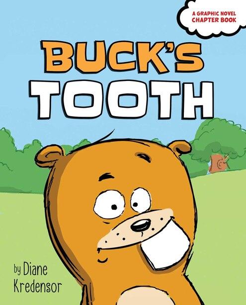 Buck's Tooth by Diane Kredensor
