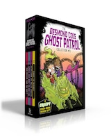 The Desmond Cole Ghost Patrol Collection #3: Now Museum, Now You Don't; Ghouls Just Want to Have…