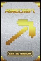 Minecraft: Crafting Handbook Ultimate Collector's Edition