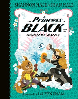 Book The Princess In Black And The Bathtime Battle by Shannon Hale