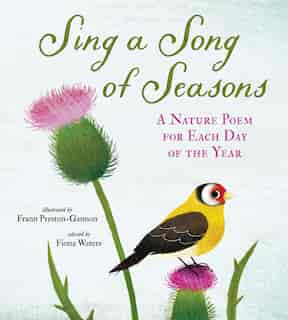 Sing A Song Of Seasons: A Nature Poem For Each Day Of The Year by Nosy Crow