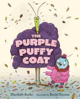 The Purple Puffy Coat by Maribeth Boelts