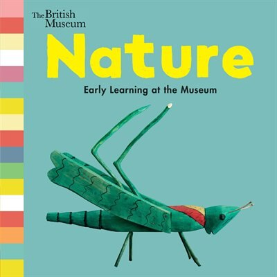Nature: Early Learning At The Museum by Nosy Crow