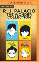R. J. Palacio - The Wonder Collection: Wonder, The Julian Chapter, Pluto, Shingaling