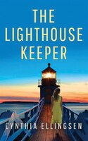 Book The Lighthouse Keeper by Cynthia Ellingsen