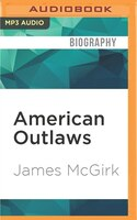 Book American Outlaws by James Mcgirk