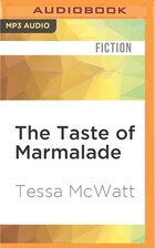 The Taste Of Marmalade