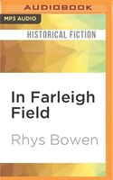 Book In Farleigh Field: A Novel Of World War Ii by Rhys Bowen