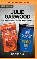 Julie Garwood Buchanan-renard-mackenna Series: Books 3-4: Killjoy & Murder List