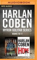 Harlan Coben Myron Bolitar Series: Books 10-11: Live Wire & Home