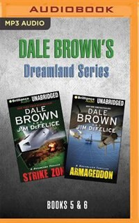 Dale Brown's Dreamland Series: Books 5-6: Strike Zone & Armageddon