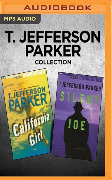 T. Jefferson Parker Collection - California Girl & Silent Joe by T. Jefferson Parker