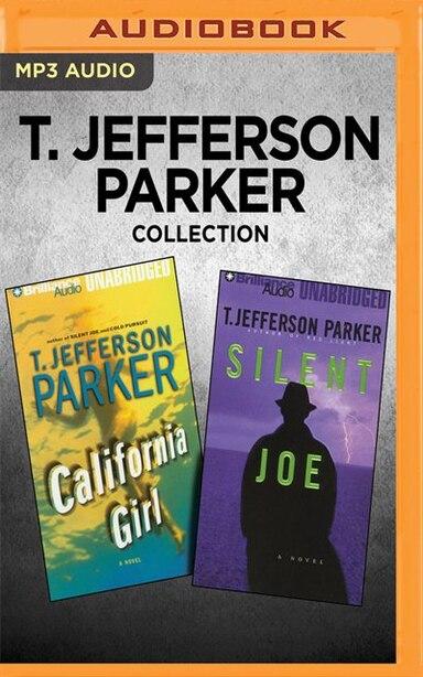 T. Jefferson Parker Collection - California Girl & Silent Joe de T. Jefferson Parker