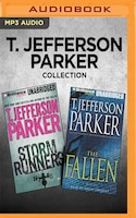 T. Jefferson Parker Collection - Storm Runners & The Fallen