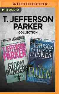T. Jefferson Parker Collection - Storm Runners & The Fallen by T. Jefferson Parker