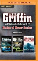 W.e.b. Griffin And William E. Butterworth Iv Badge Of Honor Series: Books 11-13: The Last Witness…