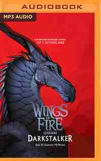 Wings Of Fire: Legends: Darkstalker by Tui T. Sutherland