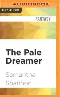 The Pale Dreamer: A Bone Season Prequel
