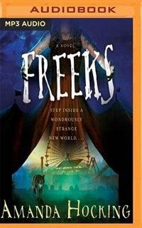 Freeks: A Novel by Amanda Hocking