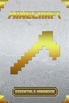 Minecraft: Essentials Handbook: Ultimate Collector's Edition