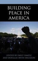 Building Peace In America