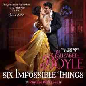 Six Impossible Things de Elizabeth Boyle