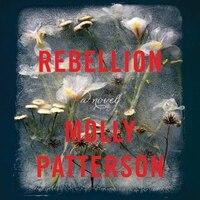 Rebellion: A Novel