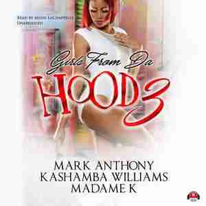 Girls From Da Hood 3 by Mark Anthony