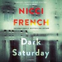 Dark Saturday: A Novel