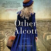 The Other Alcott: A Novel