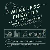 The Wireless Theatre Collection Of Horror & Suspense